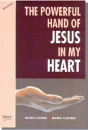 The Powerful hand of Jesus in my Heart -In English