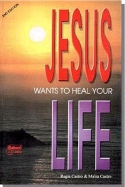 Jesus wants to heal your life (In English)